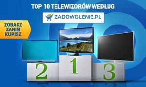 TOP 10 Telewizorów według Zadowolenie.pl - Zobacz Zanim Kupisz!