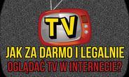 Jak ZA DARMO Oglądać Telewizję na Smartfonie i PC