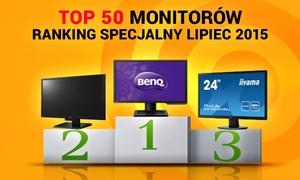 TOP 50 Monitorów - Ranking Specjalny Lipiec 2015
