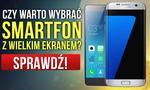 Smartfony z Dużym Wyświetlaczem - Dlaczego Warto Wybrać Ekran Powyżej 5 Cali?