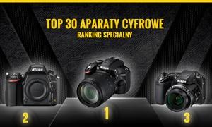 Polecane Aparaty Cyfrowe - Zestawienie TOP 30