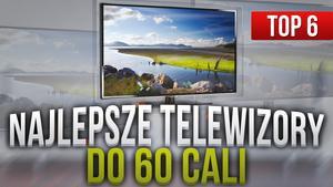 Ranking Najlepszych Telewizorów do 60 Cali