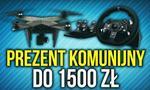 Propozycja Prezentów Komunijnych w kwocie do 1500 zł!