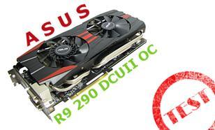 Asus R9 290 DirectCU II OC test karty dla wymagających graczy