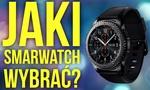 Jak Smartwatch Kupić? Które Urządzenie Okaże Się Najlepsze?