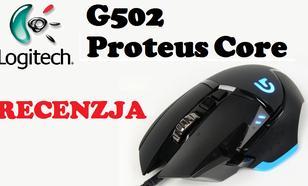 Logitech G 502 Proteus Core - czyżby myszka idealna?!