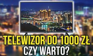 Telewizor do 1000 zł – Czy da Się Kupić Dobry Model?