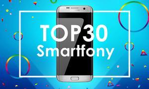 Ranking Specjalny Smartfonów - TOP 30 Polecanych Hitów!