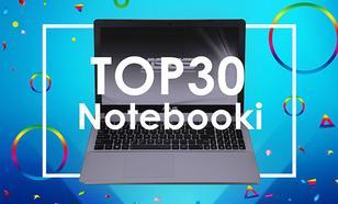TOP 30 Notebooków - Najszybsze Maszyny w Sieci!