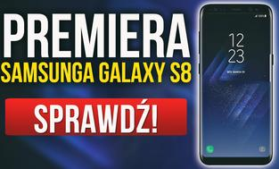 Samsung Galaxy S8 - Sprawozdanie i Podsumowanie Premiery Nowego Flagowca!