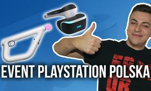 Event PlayStation Polska - Uroki Wirtualnej Rzeczywistości i Nie Tylko!