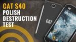 CAT S40 - Crash Test pancernego smartfona od Caterpillar