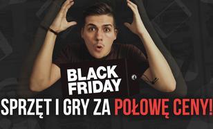 Black Friday 2016 - Sprzęt i Gry za Połowę Ceny!