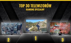 Najnowszy Ranking Polecanych Telewizorów - Zobacz TOP 30 Hitów!