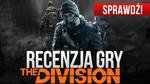 Tom Clancy's The Division - Recenzja Gry