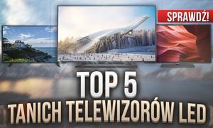 TOP 5 Niedrogich Telewizorów LED - Sprawdzamy Czołowe Propozycje!