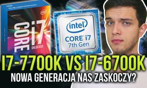 I7-7700k vs I7-6700K - Czy Nowa Generacja Nas Zaskoczy?