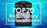 Wyjątkowy Ranking Wideorejestratorów - TOP 20 Najlepszych z Najlepszych Tego Sezonu!