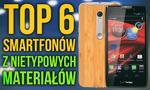 TOP 6 Najciekawszych Smartfonów z Dziwnych Materiałów