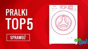 Czołowe Pralki na Rynku - Sprawdź TOP 5 Sklepu OleOle