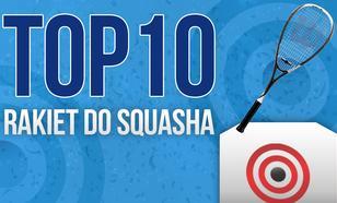 Rakiety do Squasha – Wybieramy TOP 10 Rakiet do Squasha