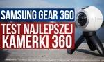 Recenzujemy Samsung Gear 360 - Doskonały Kompan w Podróży?