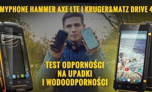 Kruger&Matz Drive 4 i myphone Hammer Axe LTE - Test Odporności na Upadki i Wodoodporności