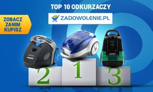TOP 10 Odkurzaczy według Zadowolenie.pl - Zobacz Zanim Kupisz!