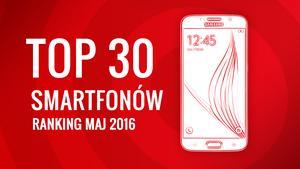 Ranking Najczęściej Wybieranych Telefonów - TOP 30 Smartfonowych Hitów!