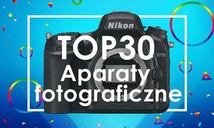 Czołowe Aparaty Foto na Naszym Rynku - Zobacz TOP 30 Hitów!
