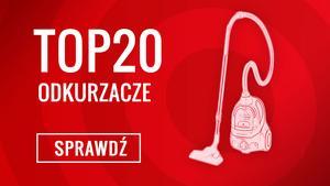 Jaki Odkurzacz Zakupić - Sprawdź Zestawienie TOP 20 Hitów!